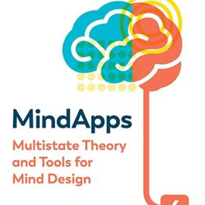 <em>Mindapps: Multistate Theory and Tools for Mind Design</em>