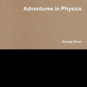 <em >Adventures in Physics</em>