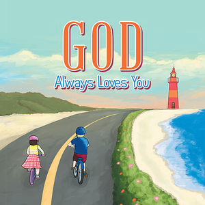 <em>God Always Loves You</em>