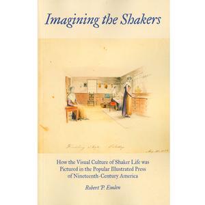 <em>Imagining the Shakers </em>