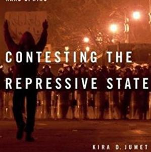 <em>Contesting the Repressive State: Why Ordinary Egyptians Protested During the Arab Spring</em>