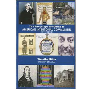 <em>The Encyclopedic Guide to American Intentional Communities</em>