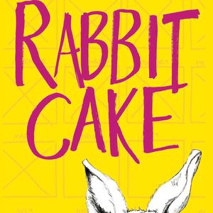 <em>Rabbit Cake</em>