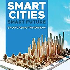 <em>Smart Cities, Smart Future: Showcasing Tomorrow</em>