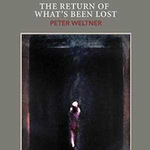 <em>The Return of What's Been Lost: Stories and Poems</em>