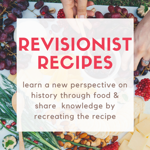 Revisionist Recipes