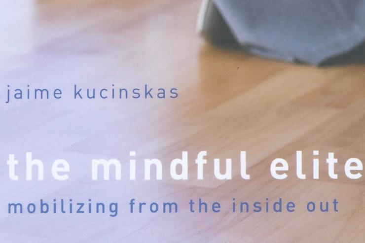 Kucinskas Publishes <em>The Mindful Elite</em>