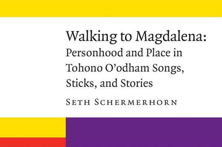 Schermerhorn on Christianity and the Tohono O'odham