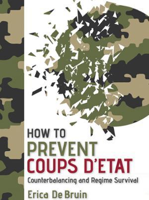 "How to Prevent Coups D""Etat"