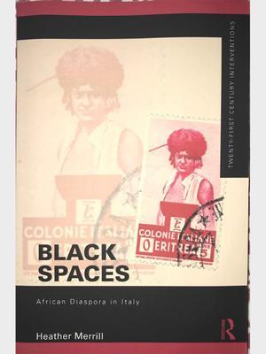 <em>Black Spaces: African Diaspora in Italy</em> book jacket