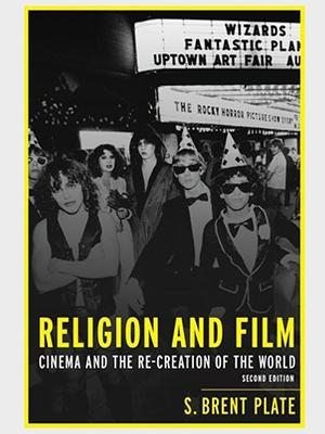 <em>Religion and Film: Cinema and the Re-Creation of the World </em>