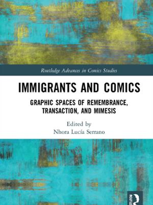 Immigrants and Comics edited by Nhora Serrano