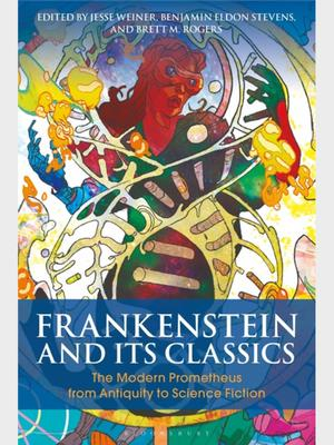 <em>Frankenstein and Its Classics</em> book jacket