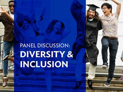 Diversity and Inclusion Panel Discussion