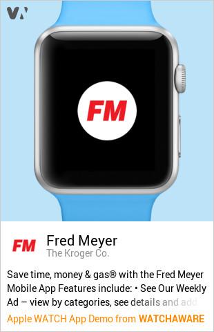 Fred Meyer by The Kroger Co  Watch App Embed Generator