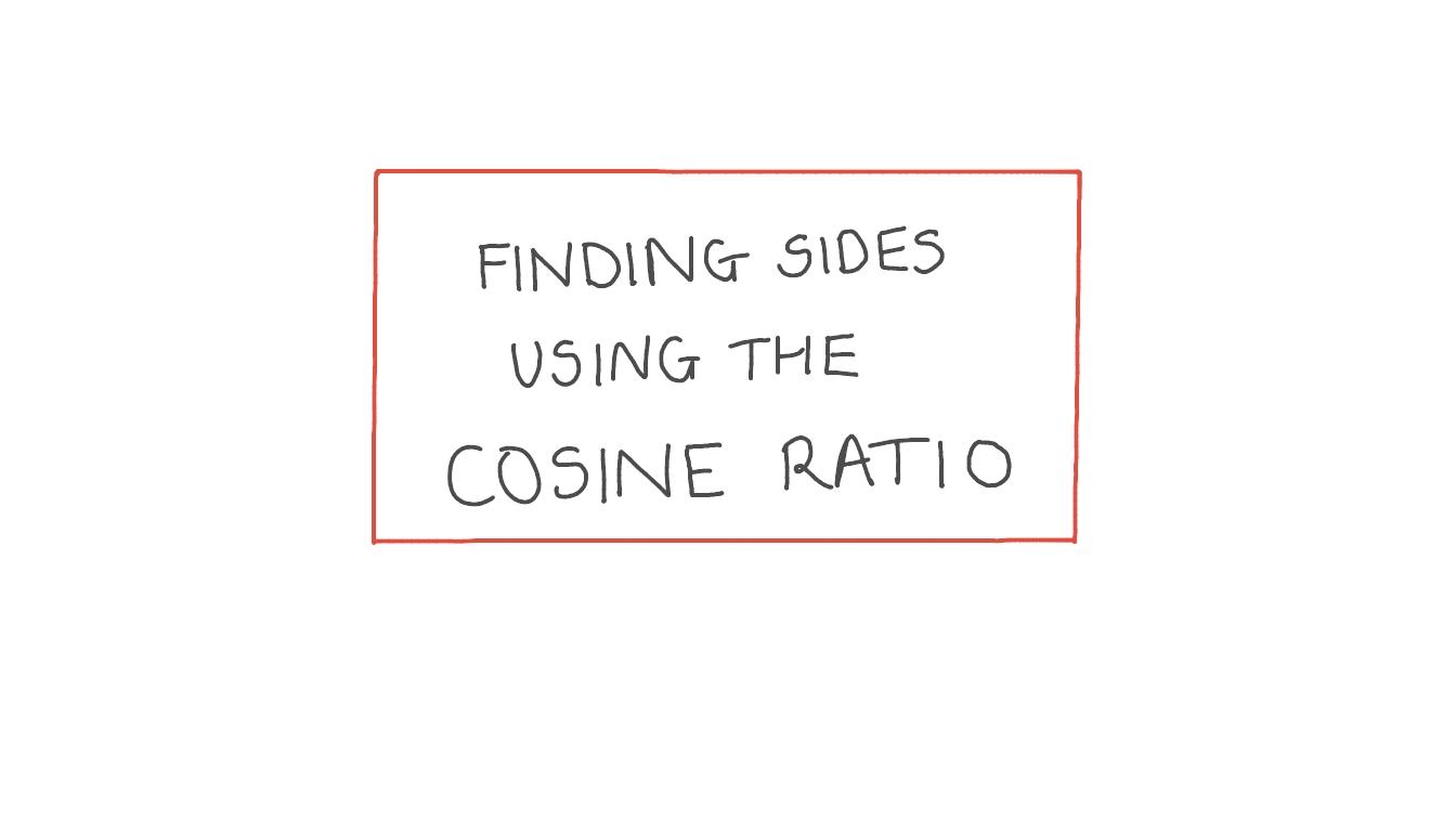 Video Finding Sides Using The Cosine Ratio Nagwa