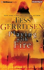 Book cover Playing with fire Tess Gerritsen