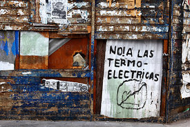 Graffiti protesting against plan to build new thermoelectric power stations in region , Iquique , Region I , Chile
