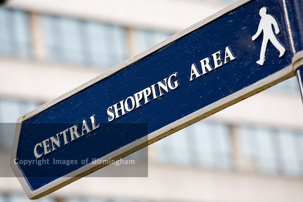 Central Shopping Area sign pointing to pedestrianised retail area, Birmingham.
