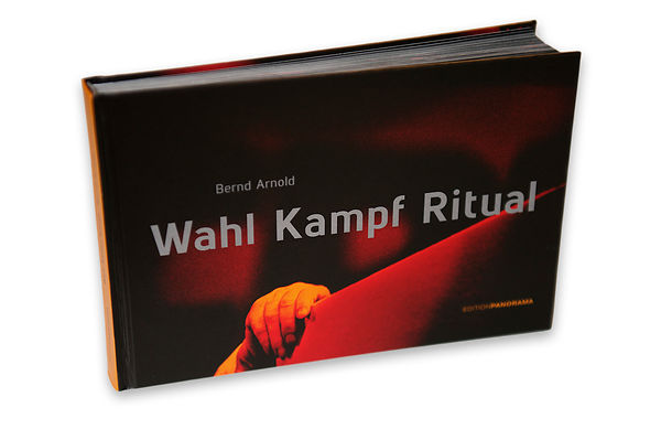 New Photobook Wahl Kampf Ritual photos