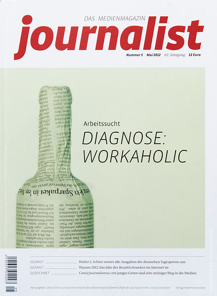 Journalist - Diagnose Workalolic