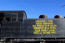 Welcome to Uyuni message on side of 2-8-4T Hunslet tank engine built in 1912, Av Ferroviaria, Uyuni, Bolivia