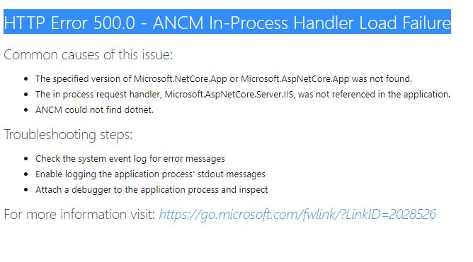 HTTP Error 500.0 - ANCM In-Process Handler Load Failure