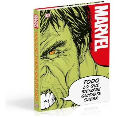 Marvel-Todo Lo Que Siempre Quisiste Saber Dk
