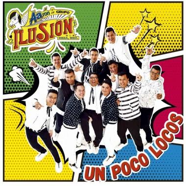 Preventa - Cd Aaron Y Su Grupo Ilusion  Un Poco Locos