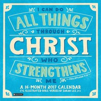 I Can Do All Things Through Christ Wall Calendar 2017