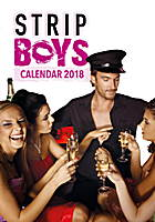 Strip Boys Celebrity Wall Calendar 2018