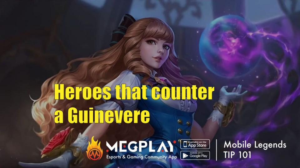 Mobile Legends Tips: Hero counters to Guinevere