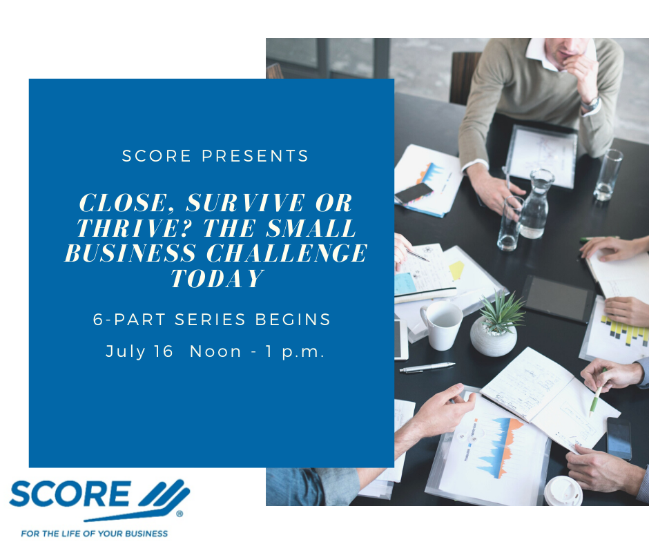 Close, Survive or Thrive - The Small Business Challenge Today