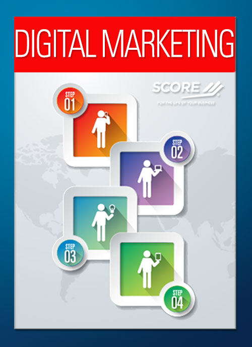 Digital Marketing - SCORE-Chester-Delco-Counties-Mentor - Tools & Templates