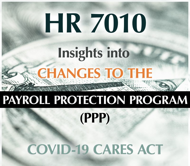 60 Questions Answered on the PPP Loan and Forgiveness Program, including the new H.R. 7010 Law