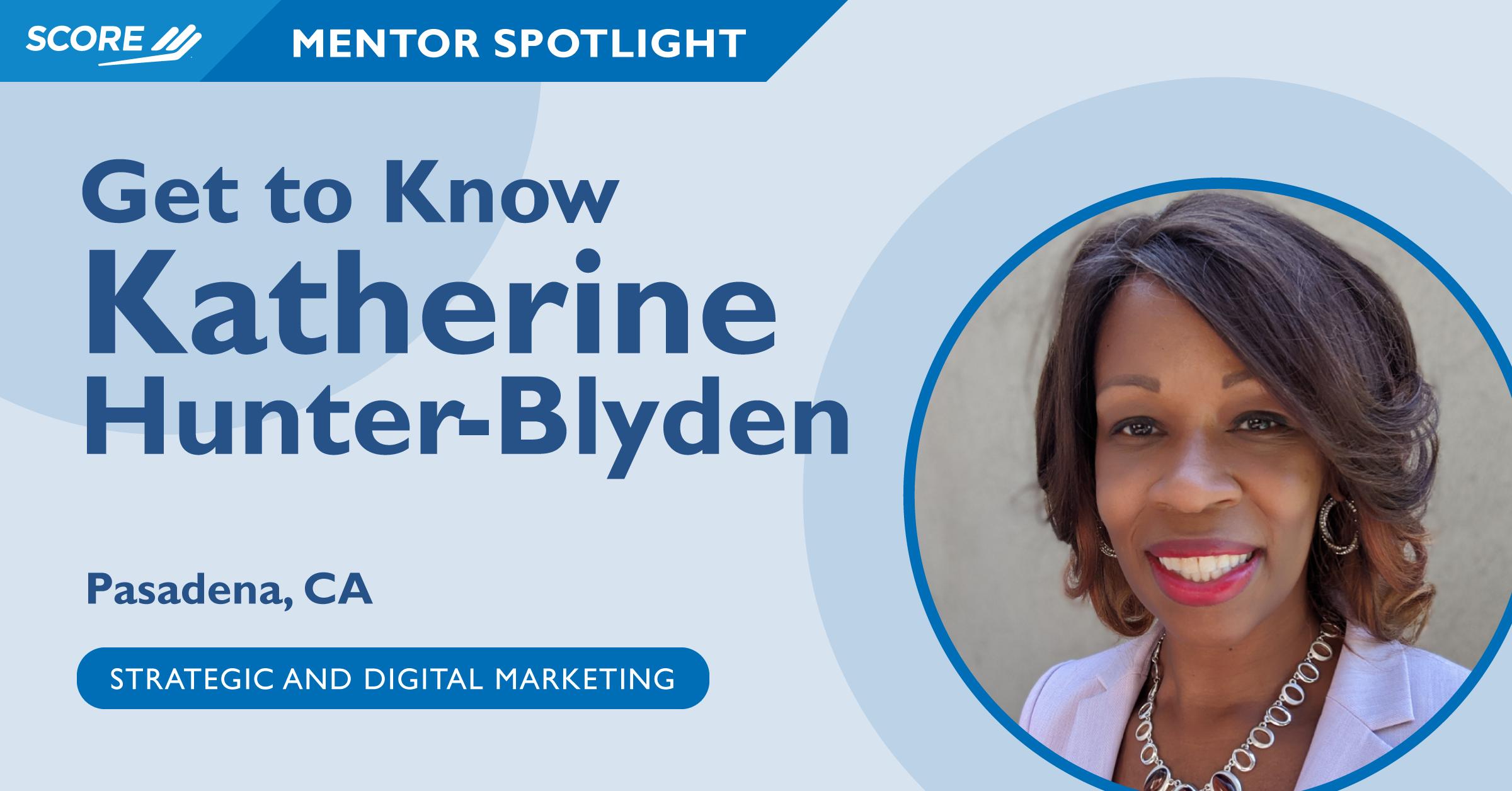 Mentor Spotlight - Katherine Hunter-Blyden