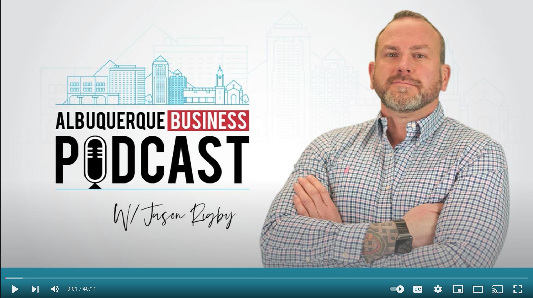 Jason Rigby of Albuquerque Business Podcast