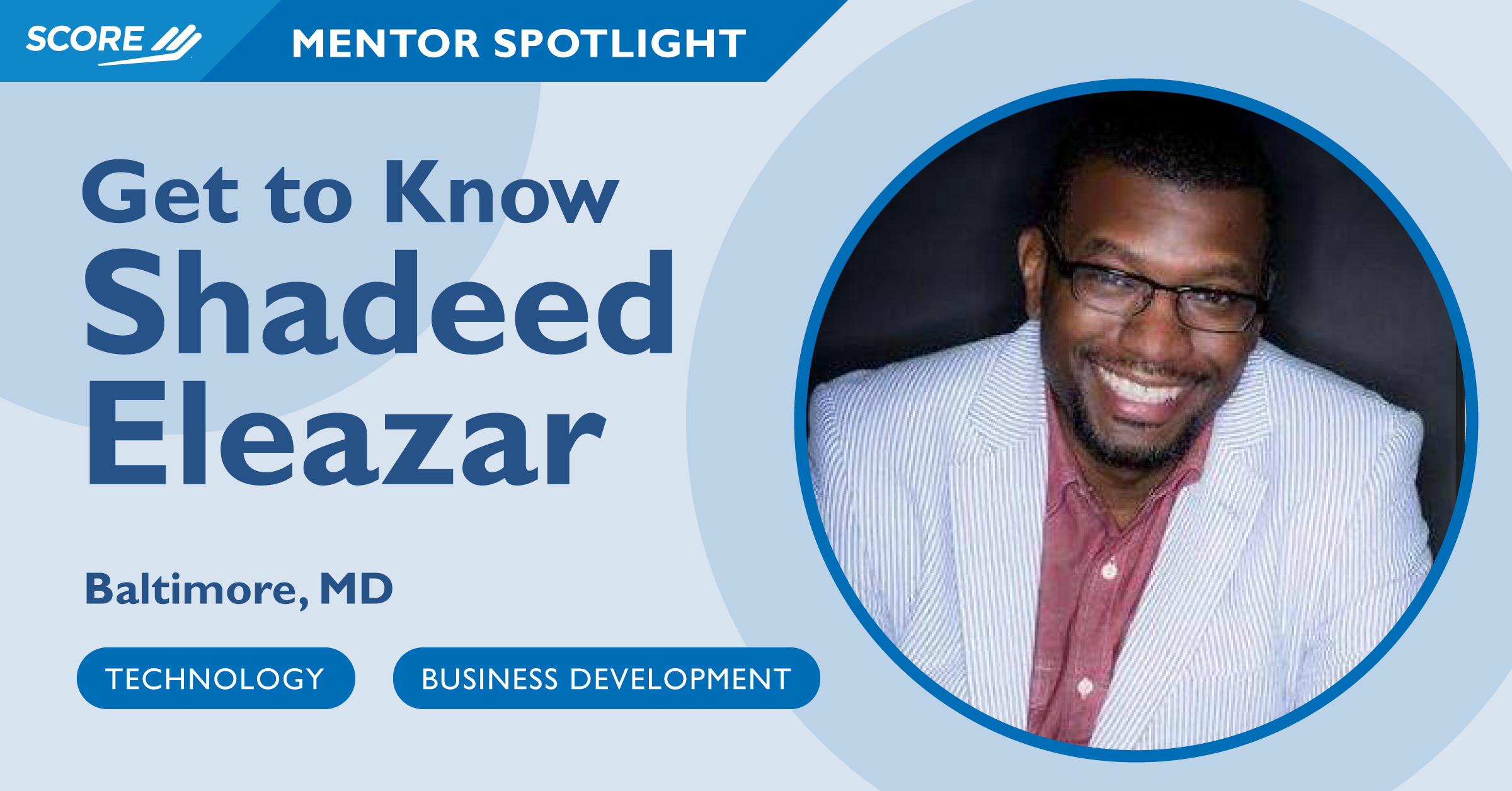 Mentor Spotlight - Shadeed Eleazar