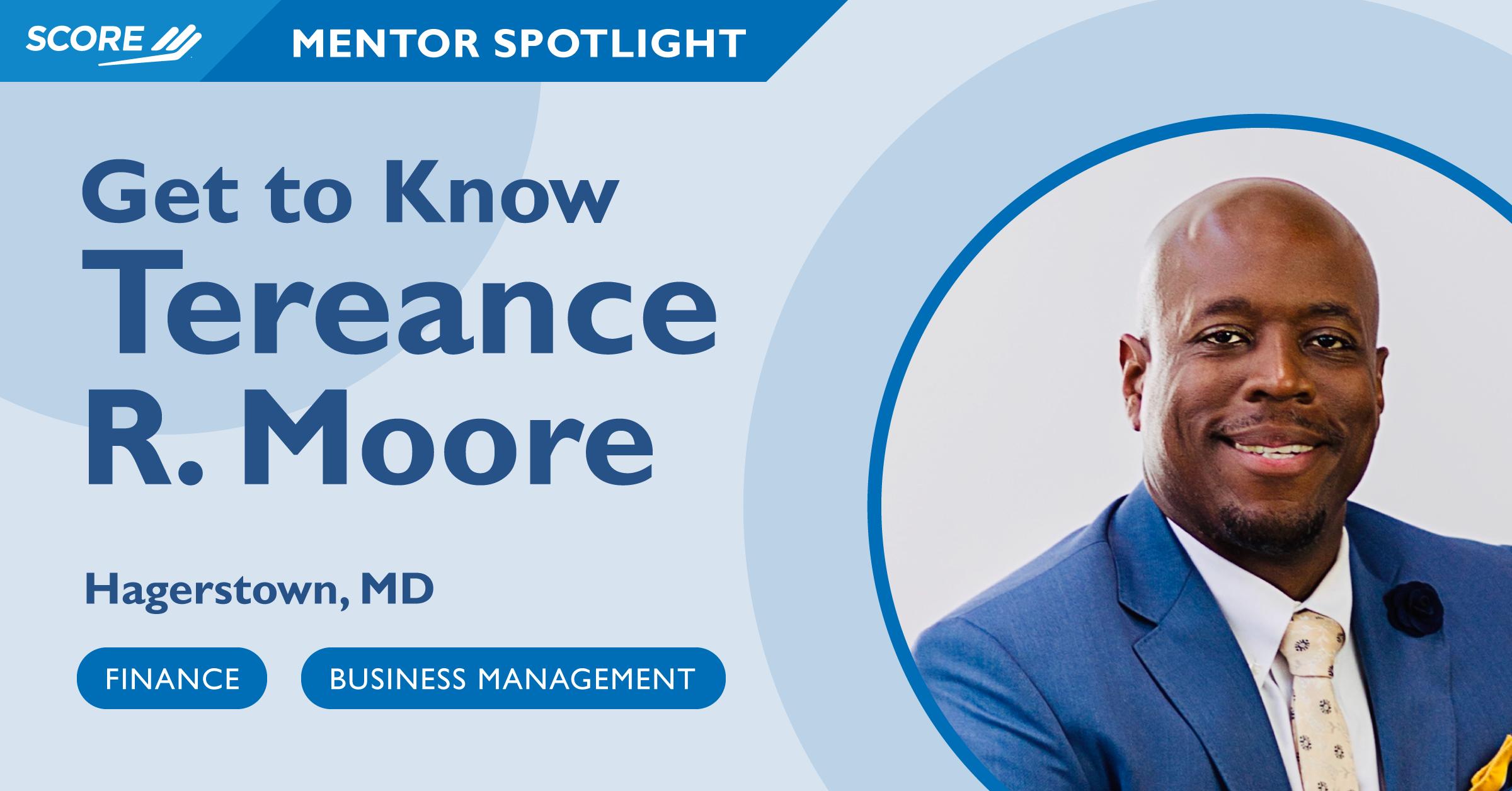 Mentor Spotlight - Tereance R. Moore