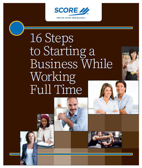 16 Steps To Starting A Business While Working Full Time