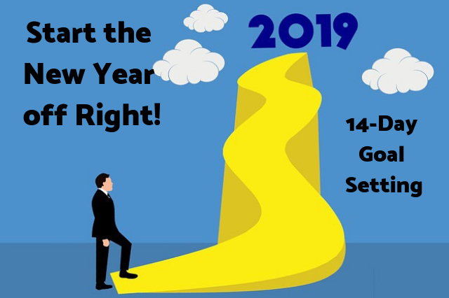 Start 2019 on the Right Foot: 14-Day Goal Setting for Success