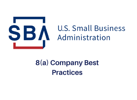 SBA   U.S. Small Business Administration   8(a) Company Best Practices