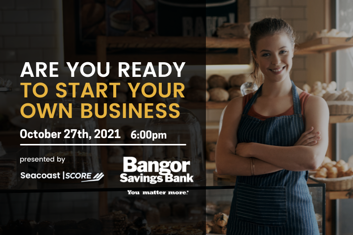 2021-10-27 Are You Ready to Start Your Own Business?