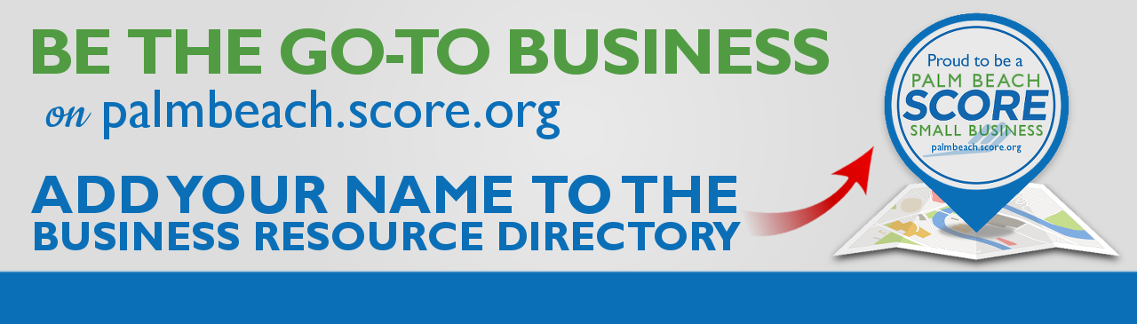 "BANNER - ""Add your business to our PB SCORE Business Resource Directory Today"""