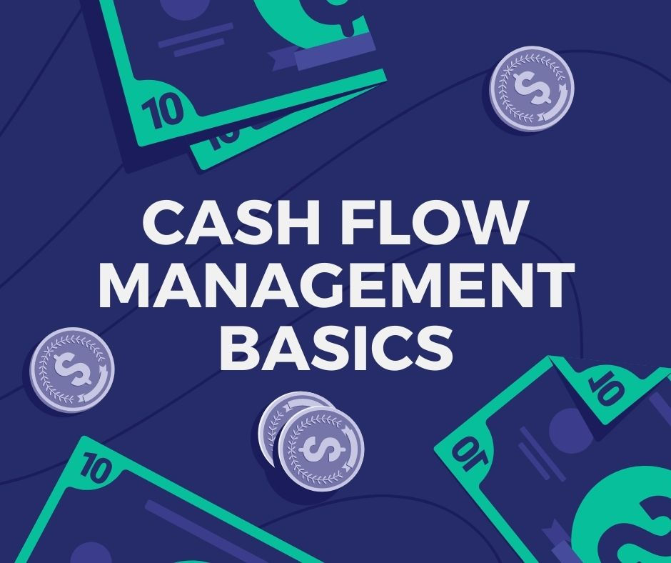 Cash Flow Management Basics