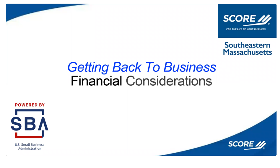 Getting Back to Business - Financial Considerations