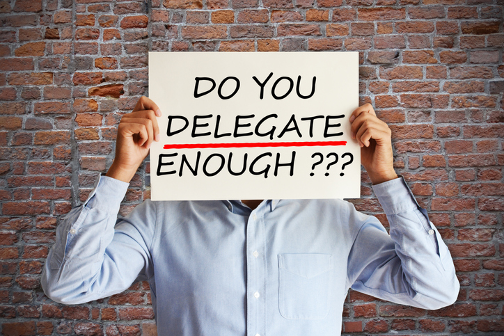 Learn to Delegate and Truly Leverage Your Team for Success