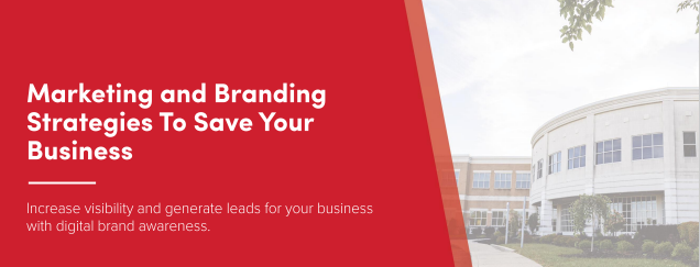 Marketing and Branding Strategies to Save Your Business