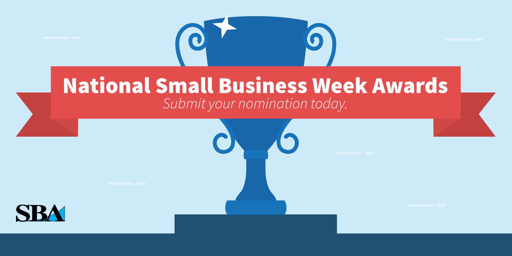 Submit your nomination for the National Small Business Week Awards