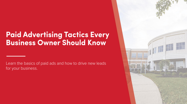 Paid Advertising Tactics Every Business Owner Should Know